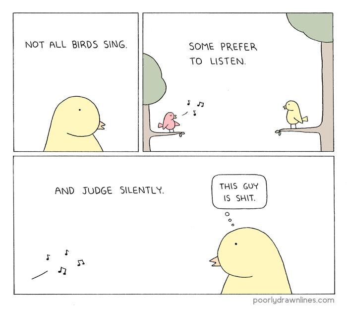 Not all birds sing cartoon poorlydrawnlines.com