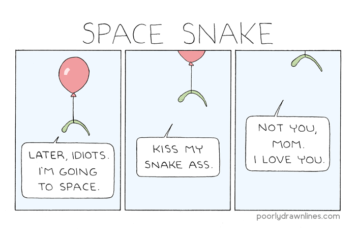https://www.poorlydrawnlines.com/wp-content/uploads/2018/08/space-snake.png